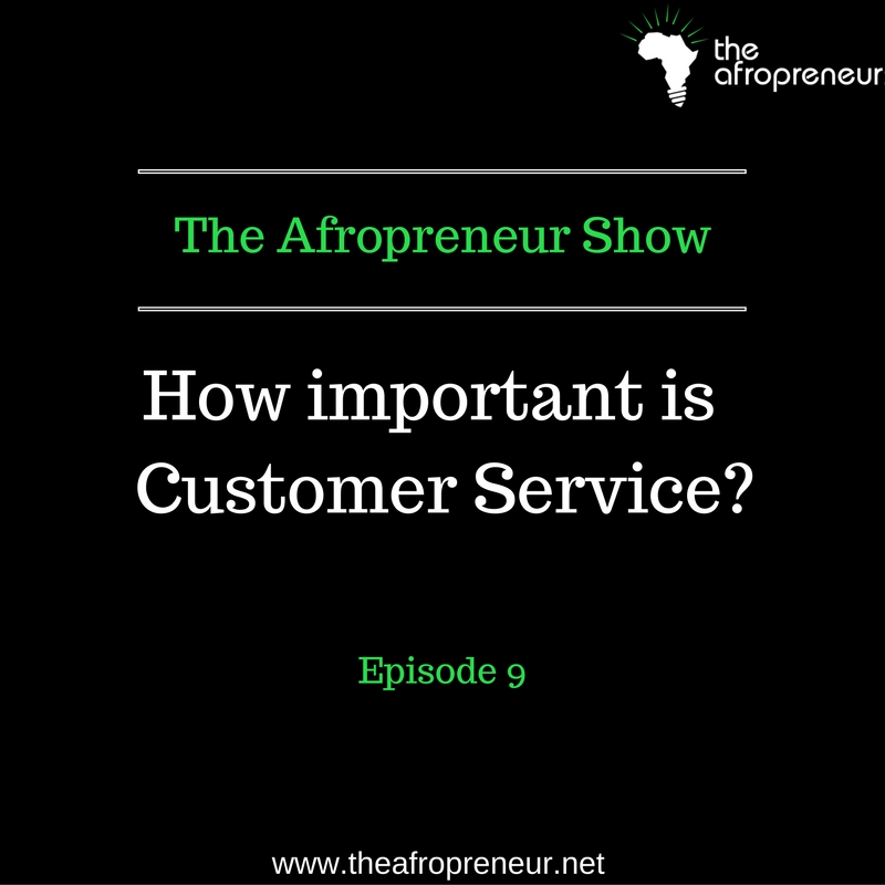 Ep9: How important is Customer Service?