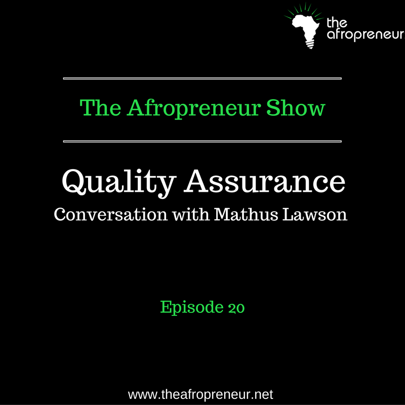 Ep20: Quality Assurance, Conversation with Mathus Lawson