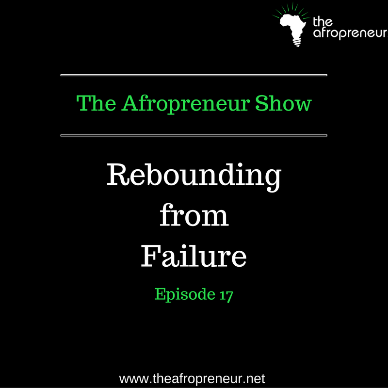 Ep17: Rebounding from Failure