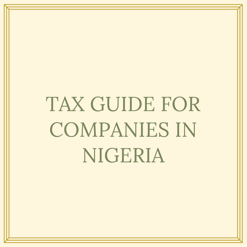 TAX GUIDE FOR COMPANIES IN NIGERIA