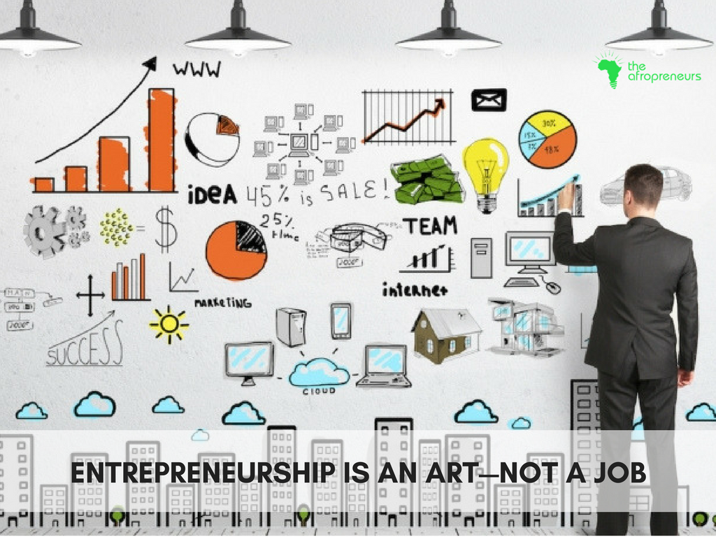 entrepreneurship-art-not-job-Afropreneur