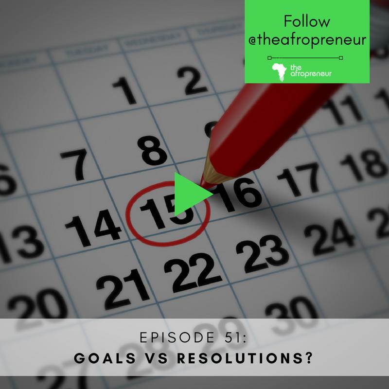Ep51: Goals Vs Resolutions